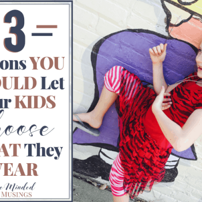 3 Reasons You Should Let Your Kids Choose What They Wear