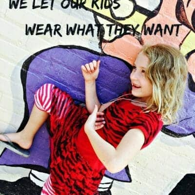 3 Reasons We Let Our Kids Wear What They Want