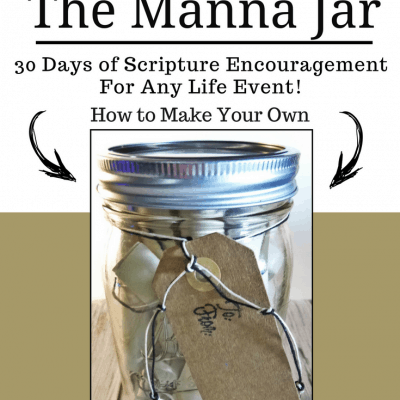 How to Make a Manna Jar – A Unique, Encouraging & Personalized Christian Gift!