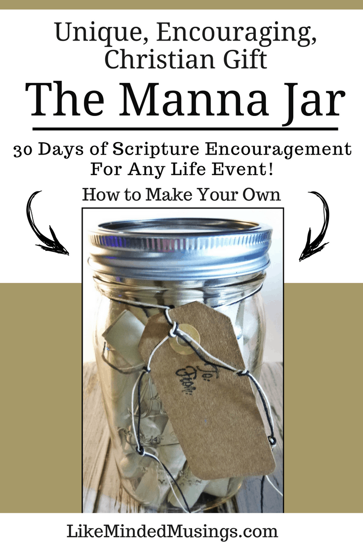 How to Make a Manna Jar - A Unique, Encouraging & Personalized Christian Gift! | Like Minded Musings