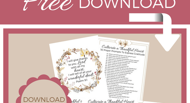 Cultivate a Thankful Heart – 30 Gratitude Prayer Prompts