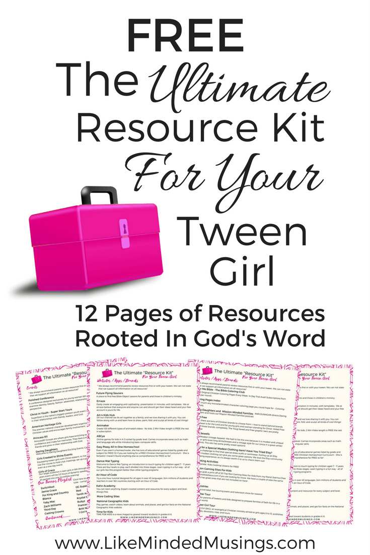 The Ultimate Resource Kit for Your Tween Girl!