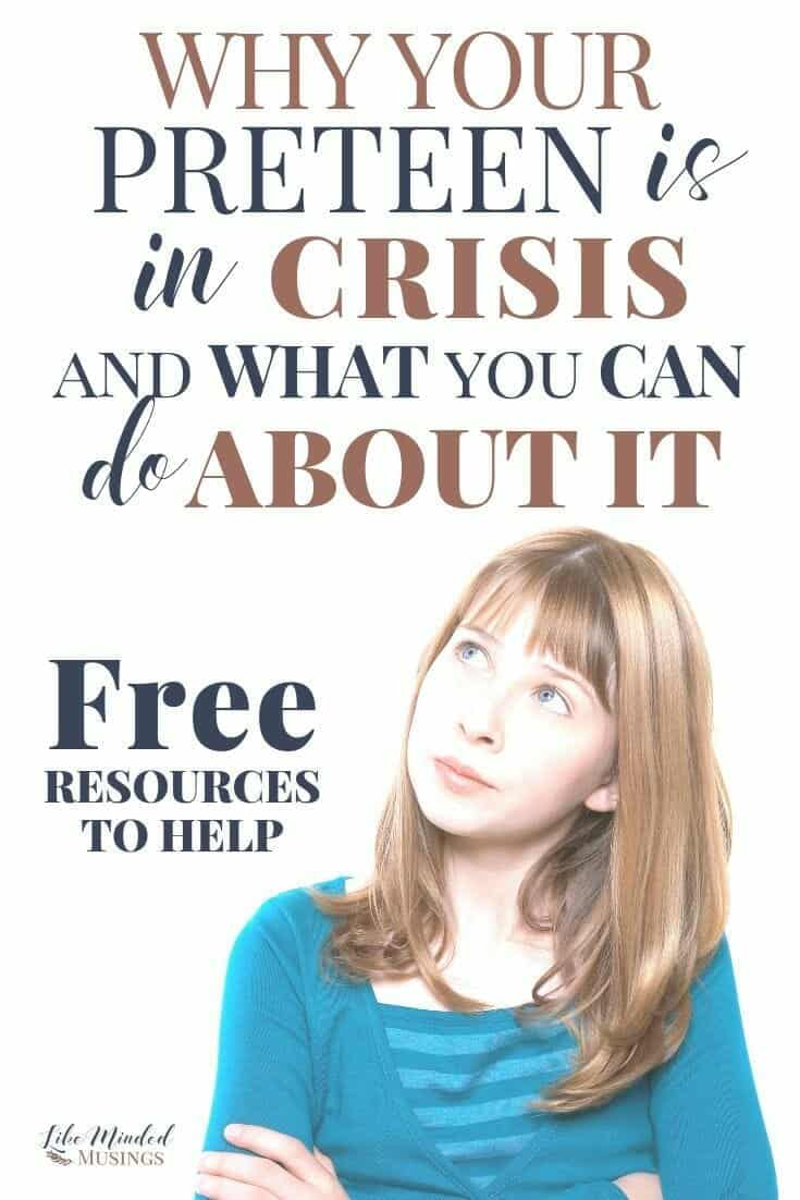 Why your preteen is in crisis and what you can do about it - Free resources to help
