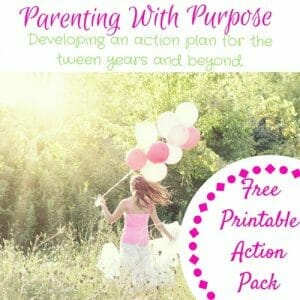 Parenting With Purpose: Developing An Action Plan For The Tween Years And Beyond | Like Minded Musings