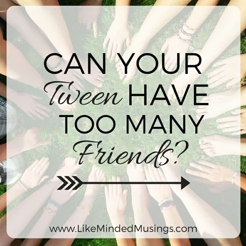 Can Your Tween Have Too Many Friends Update