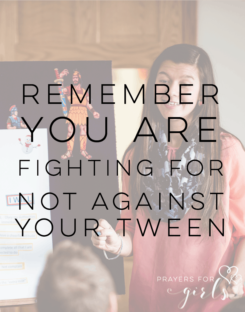 Parenting tweens isn't for the weak at heart. Just remember you are fighting FOR not against your child.