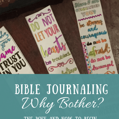 The Why and How to Begin Bible Journaling as a Non Artist