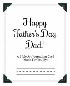 Free Printable Father's Day Card - A Bible Journaling Keepsake Gift! | Like Minded Musings