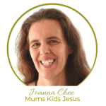 Joanna Chee Mums Kids Jesus on Like Minded Musings 30 Days of Tween Parenting Encouragement Blog Party