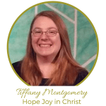Tiffany Montgomery Hope Joy in Christ
