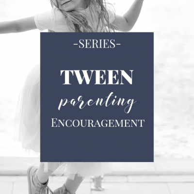 30 Days of Tween Parenting Encouragement and FREE e-book!