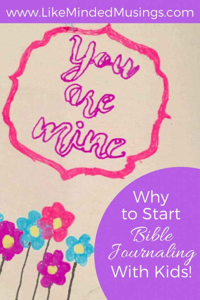 Why to Start Bible Journaling With Kids Like Minded Musings Pinterest