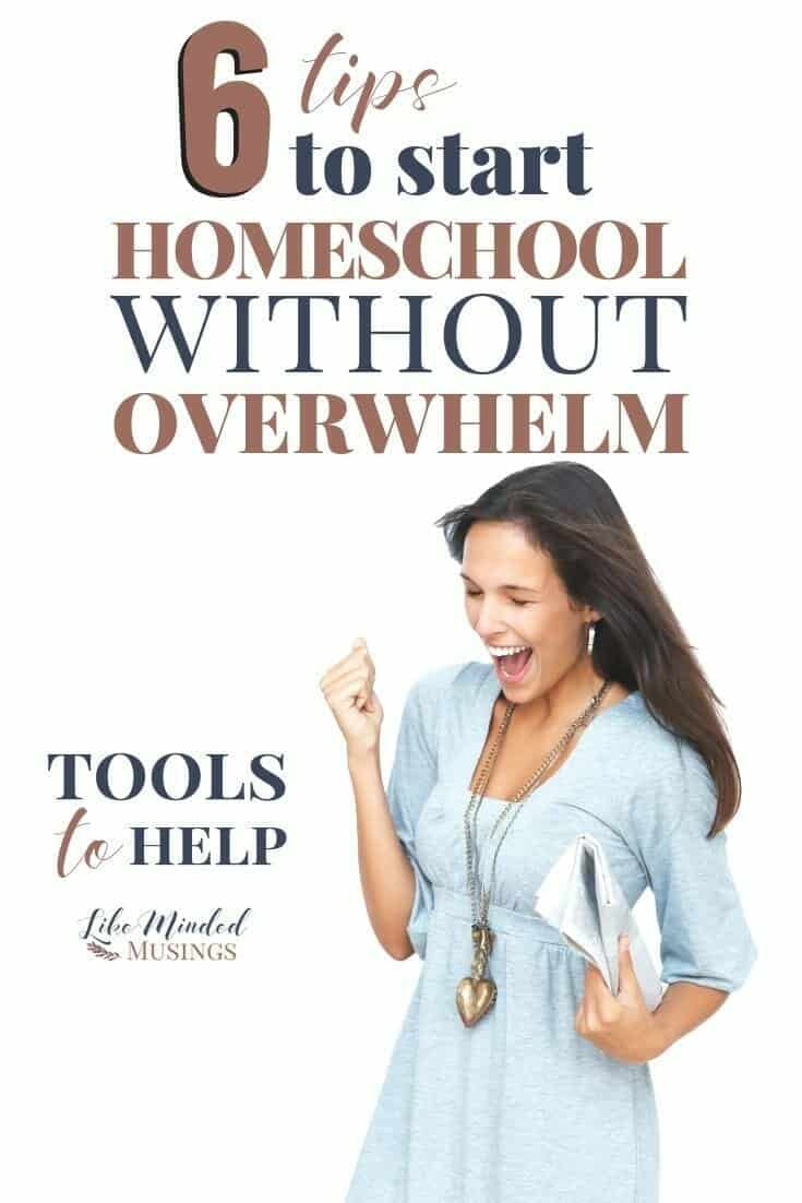 6 tips to start homeschool without overwhelm - with tools to help!