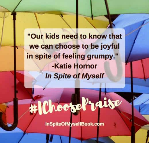 Kids I Choose Praise In Spite of Myself Book Like Minded Musings