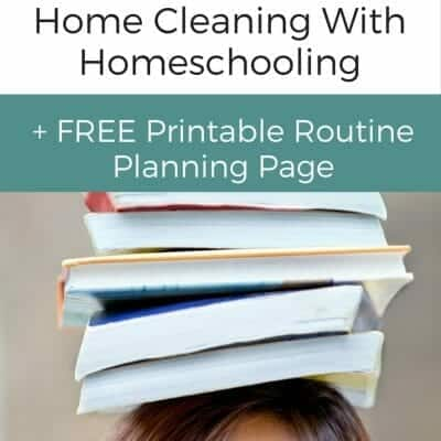 Vacuuming, Teaching and Laundry: How to Balance Home Cleaning With Homeschooling
