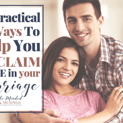 7 Practical Ways To Help You Reclaim Hope For Your Marriage