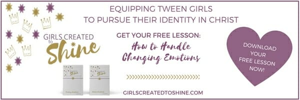 Download Your Free Lesson How to Handle Changing emotions Girls Created to Shine
