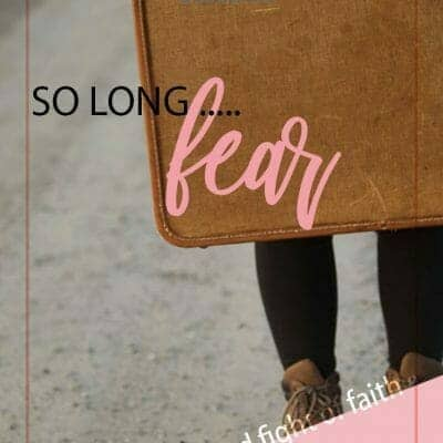 Faith vs. Fear: Is It Worth The Fight? {Guest Post}