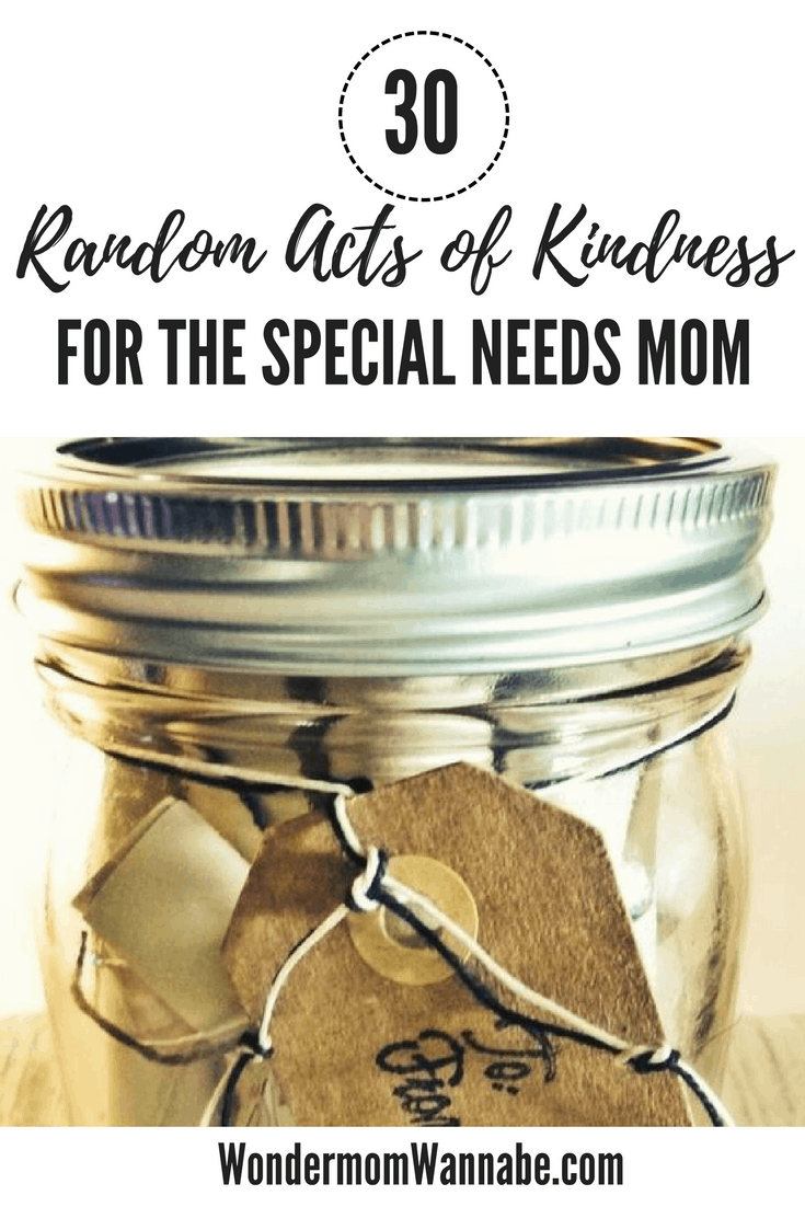 a glass jar with a gift tag on it with title text reading 30 Random Acts of Kindness for the Special Needs Mom