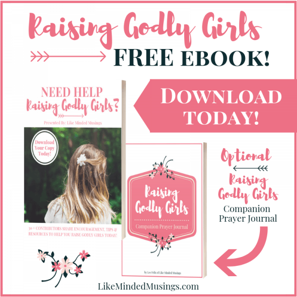 Raising Godly Girls ebook and Optional Companion Prayer Journal on Like Minded Musings