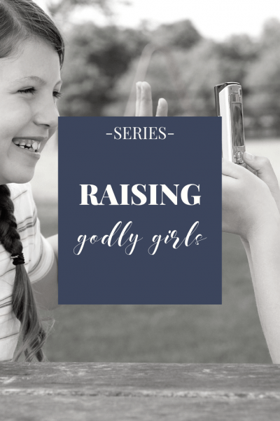 Raising Godly Girls Series