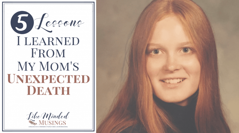 5 Lessons I Learned from My Mom's Unexpected Death on Like Minded Musings