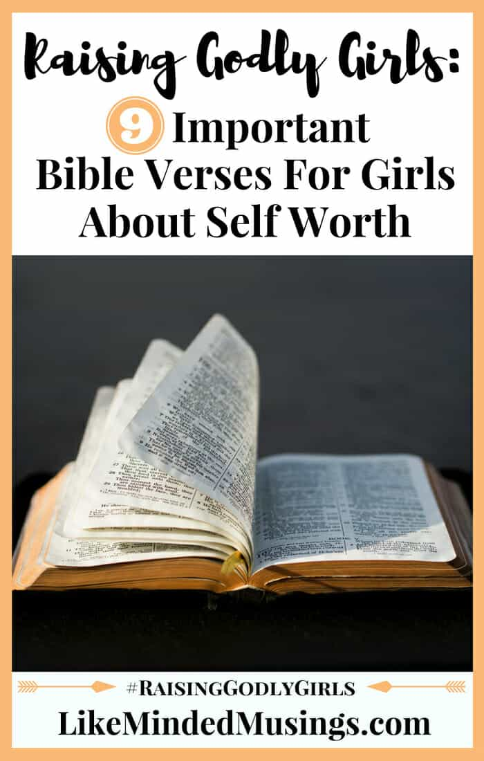 9 Important Bible Verses For Girls About Self Worth | Like Minded Musings