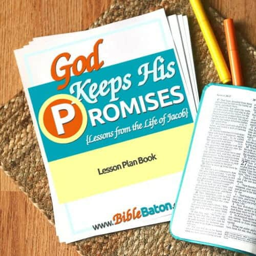 God Keeps His Promises: Lessons from the Life of Jacob {Lesson Plan Book