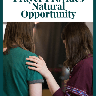 Teach Your Godly Girl to Pray for Natural Opportunity