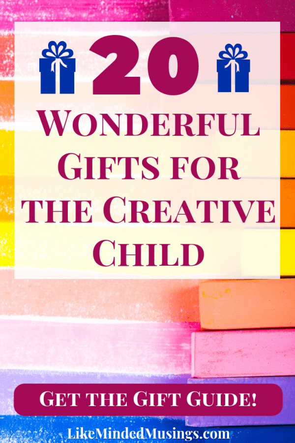 Learn 20 Gift Guide Ideas for the Creative Child on Like Minded Musings