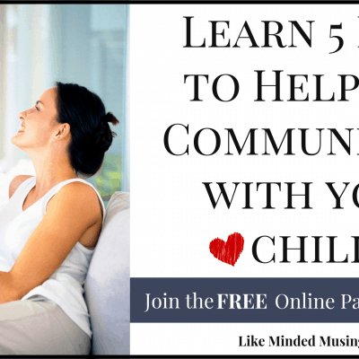 How To Communicate When Parenting The Heart Of Your Child