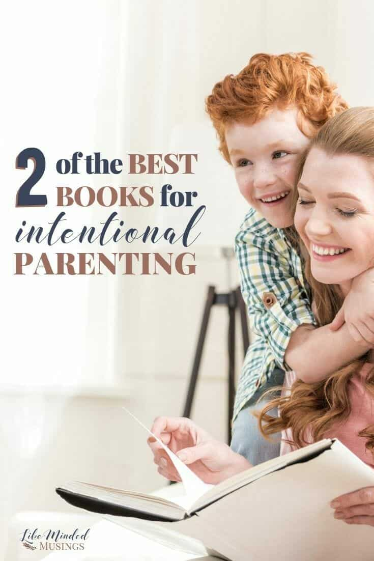 Avoid these parenting mistakes. Read 2 of the best books for intentional parenting