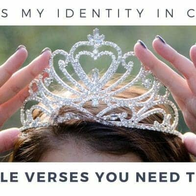 What is My Identity in Christ? 10 Bible Verses You Need to Know!