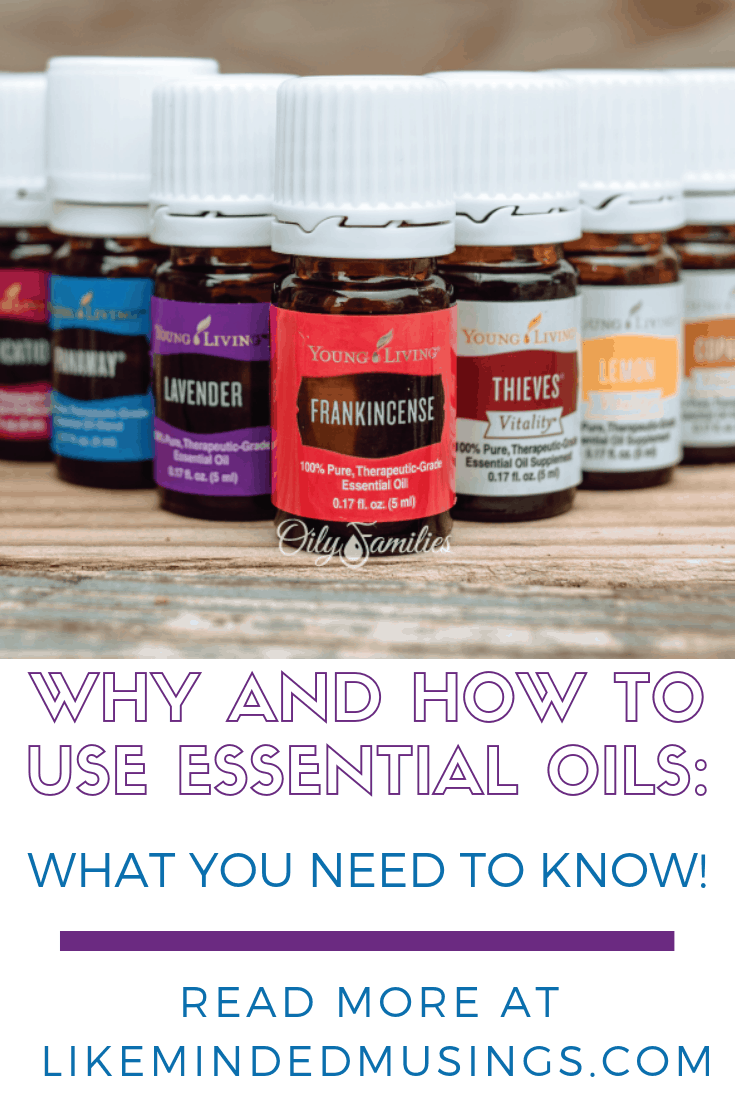 WHY AND HOW TO USE ESSENTIAL OILS_ What You Need to Know