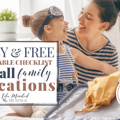 Easy, FREE Printable Checklist for All Family Vacations