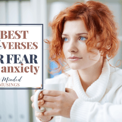 10 Best Bible Verses For Fear or Anxiety